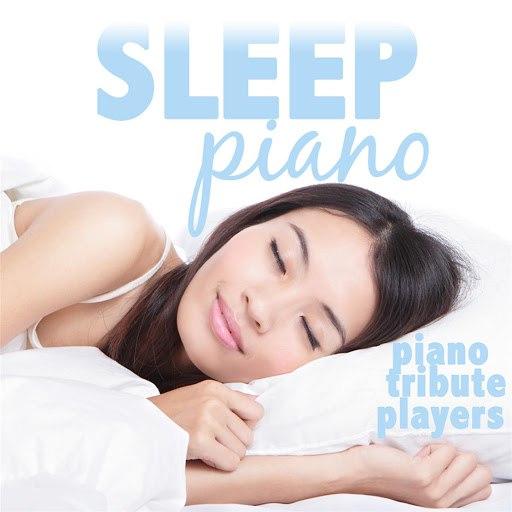 Piano Tribute Players альбом Sleep Piano