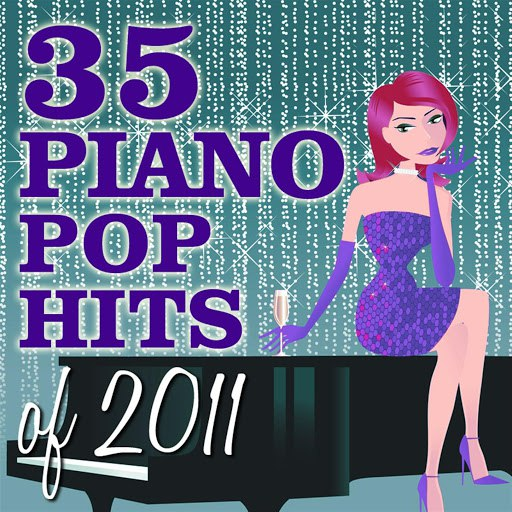 Piano Tribute Players альбом 35 Piano Pop Hits of 2011