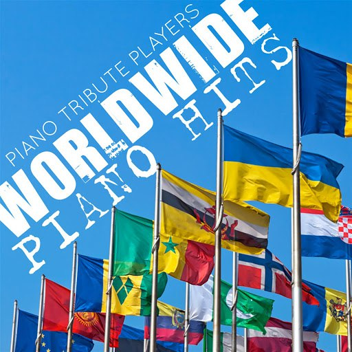 Piano Tribute Players альбом Worldwide Piano Hits