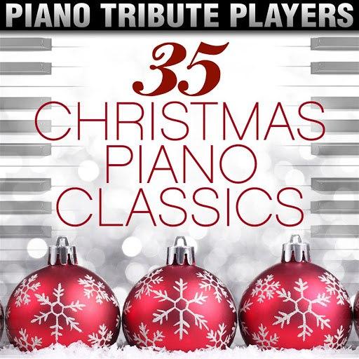 Piano Tribute Players альбом 35 Christmas Piano Classics