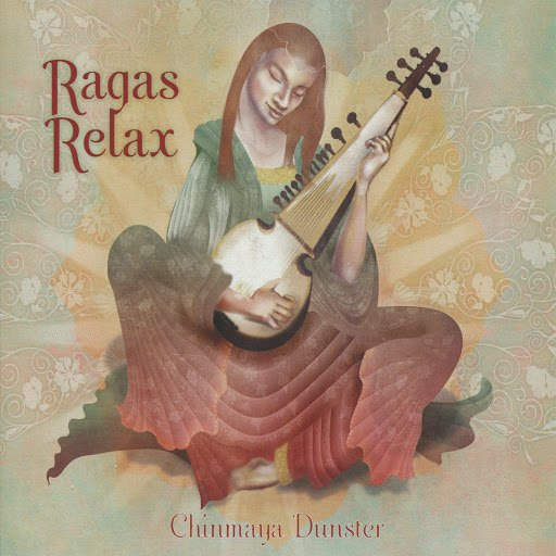 Chinmaya Dunster альбом Ragas Relax
