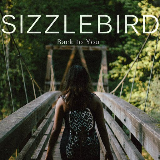 SizzleBird альбом Back to You