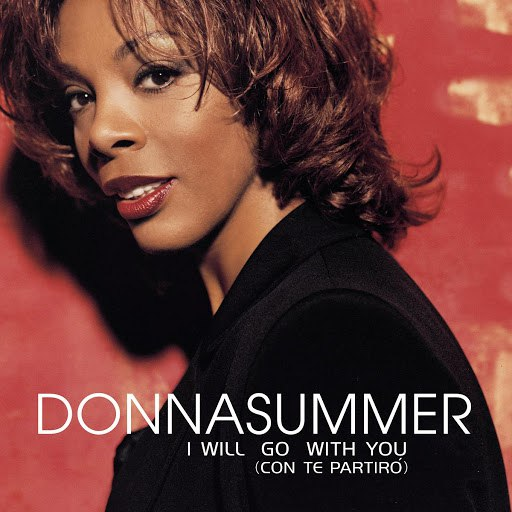 Donna Summer альбом I Will Go With You (Con Te Partiro')