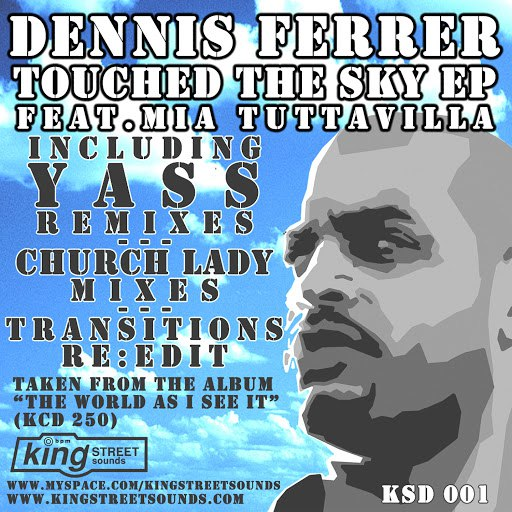 Dennis Ferrer альбом Touched the Sky EP