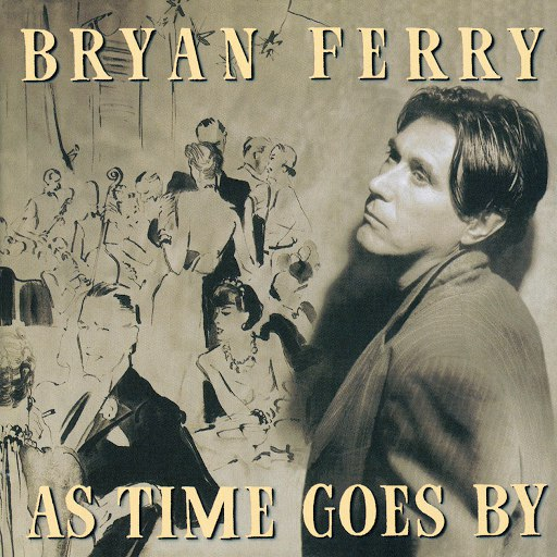 Bryan Ferry альбом As Time Goes By