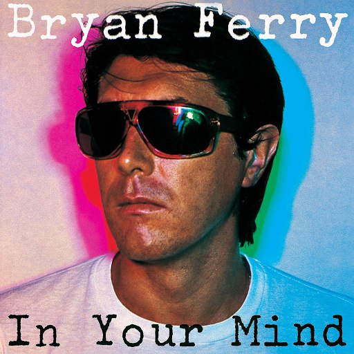 Bryan Ferry альбом In Your Mind