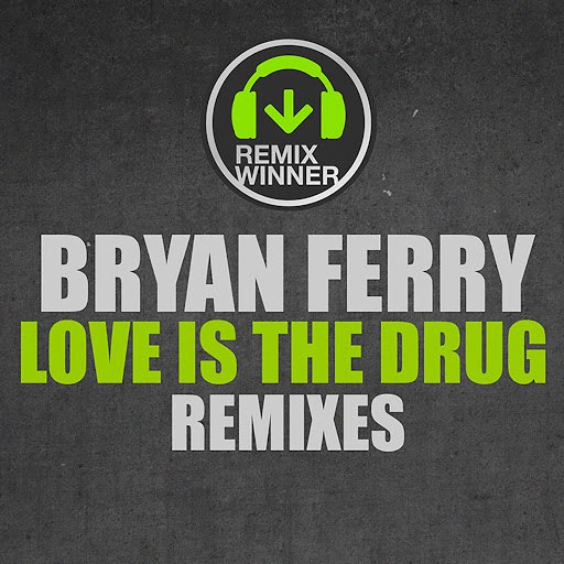 Bryan Ferry альбом Love Is The Drug (Remixes)