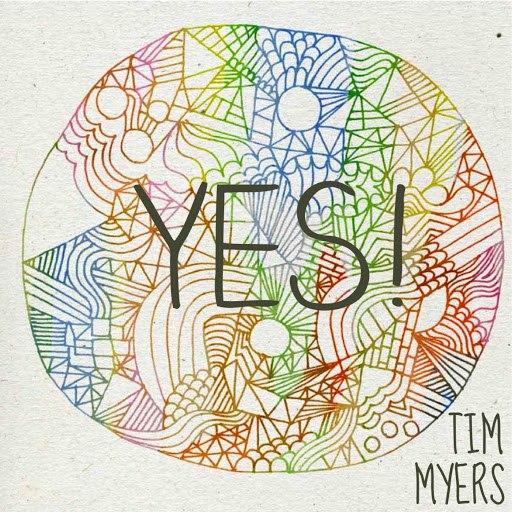Tim Myers альбом Yes!
