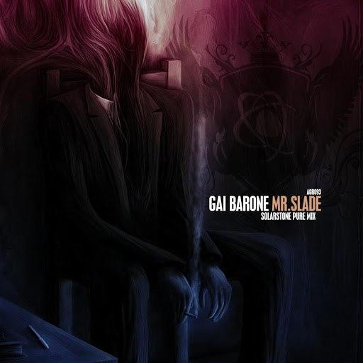 Gai Barone альбом Mr. Slade (Solarstone Pure Mix)
