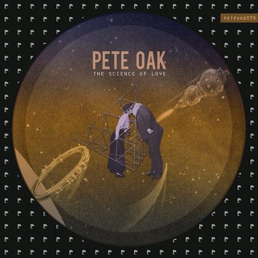 Pete Oak альбом The Science of Love
