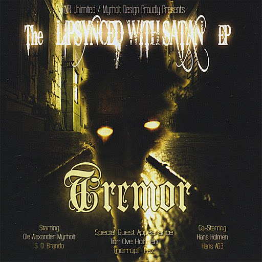 Tremor альбом The Lipsynced with Satan - EP