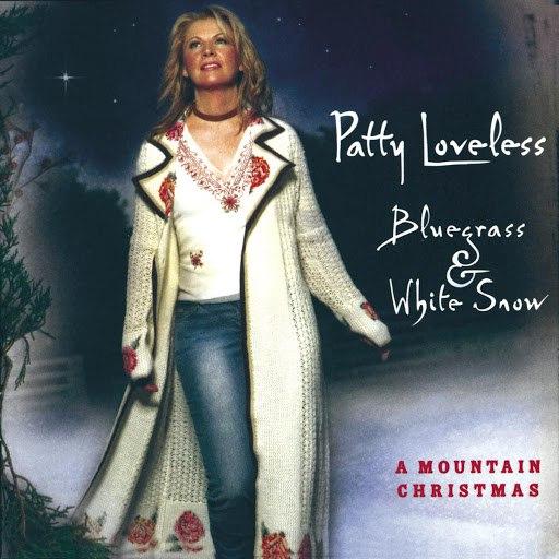 Patty Loveless альбом Bluegrass & White Snow, A Mountain Christmas