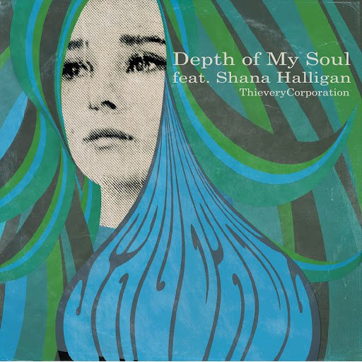 Thievery Corporation альбом Depth of My Soul (feat. Shana Halligan)