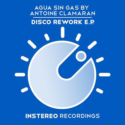 Antoine Clamaran альбом Disco Rework E.P.