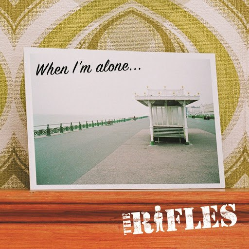 The Rifles альбом When I'm Alone