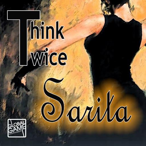Think Twice альбом Sarita