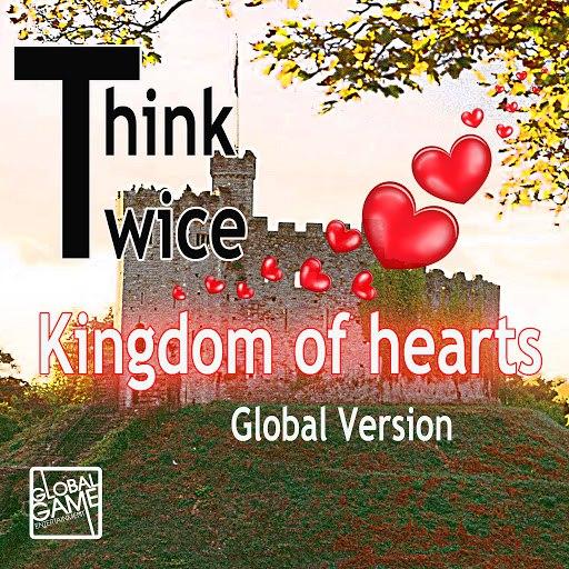 Think Twice альбом Kingdom of Hearts