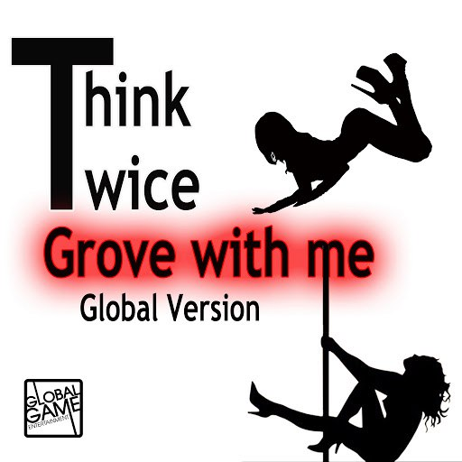 Think Twice альбом Groove With Me