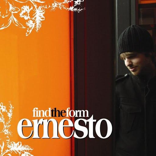 Ernesto альбом Find The Form