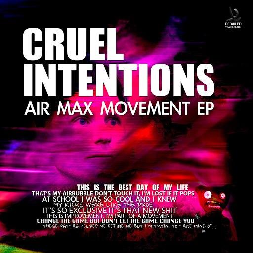 Cruel Intentions альбом Air Max Movement EP