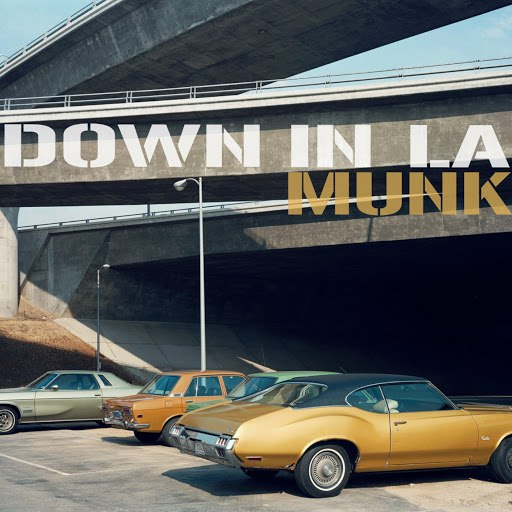 Munk альбом Down In L.A.