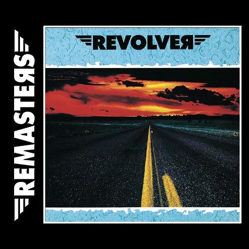 Revolver альбом Revolver - REMASTERS
