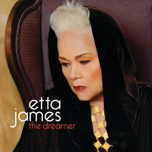 Etta James альбом The Dreamer