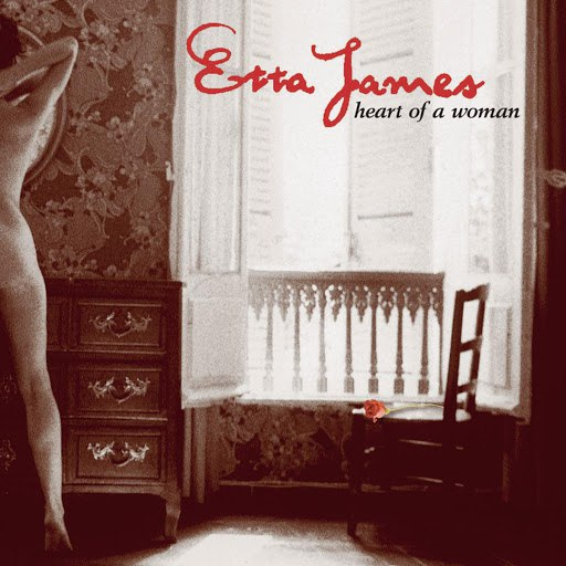 Etta James альбом Heart Of A Woman