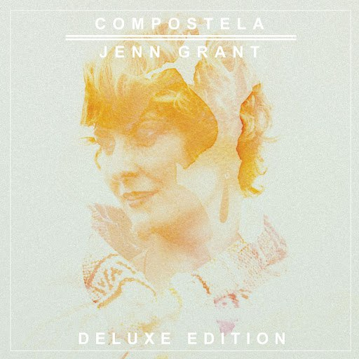 Jenn Grant альбом Compostela (Deluxe Edition)