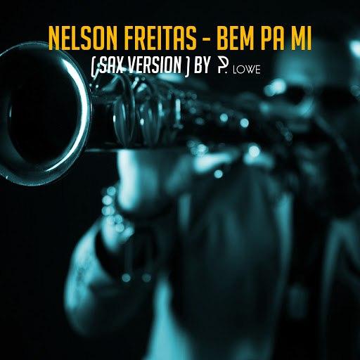 Nelson Freitas альбом Bem pa Mi (Sax Version) [feat. P. Lowe]