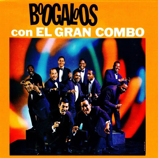 El Gran Combo de Puerto Rico альбом Boogaloos