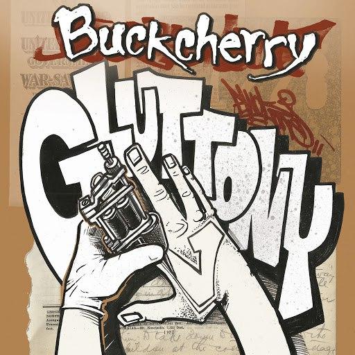 Buckcherry альбом Gluttony