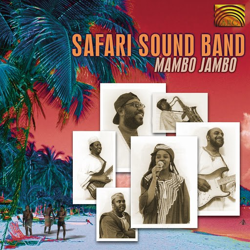 Safari Sound Band альбом Safari Sound Band: Mambo Jambo