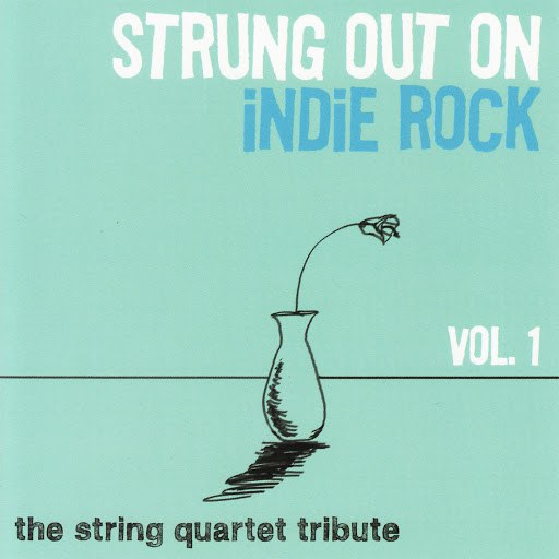 Vitamin String Quartet альбом Strung Out on Indie Rock, Vol. 1