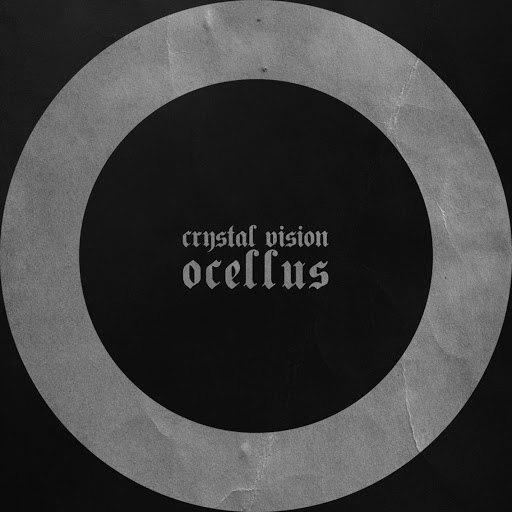 Crystal Vision альбом Ocellus