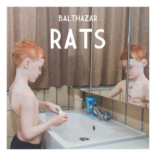 Balthazar альбом Rats