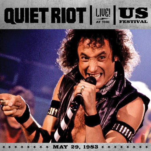 Quiet Riot альбом Live At The US Festival, 1983 (Live From San Bernadino/1983)