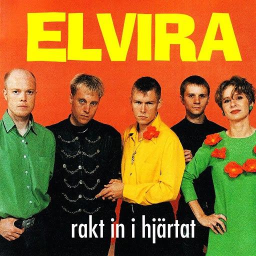 Elvira альбом Rakt in i hjärtat