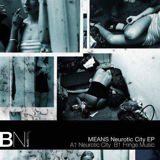 Means альбом Neurotic City EP