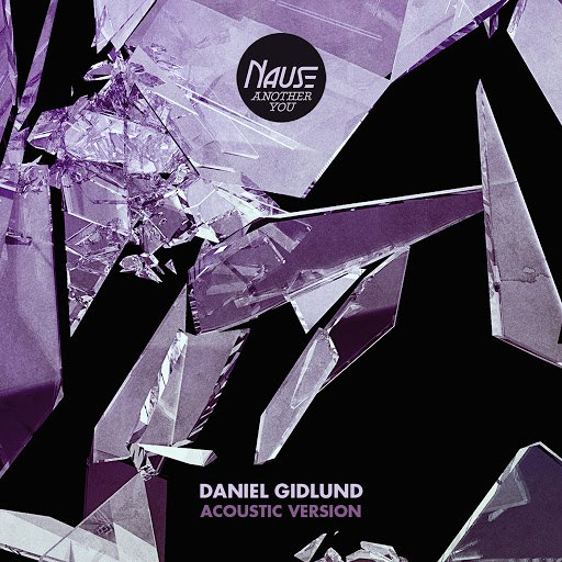 Nause альбом Another You (Daniel Gidlund Acoustic Version)
