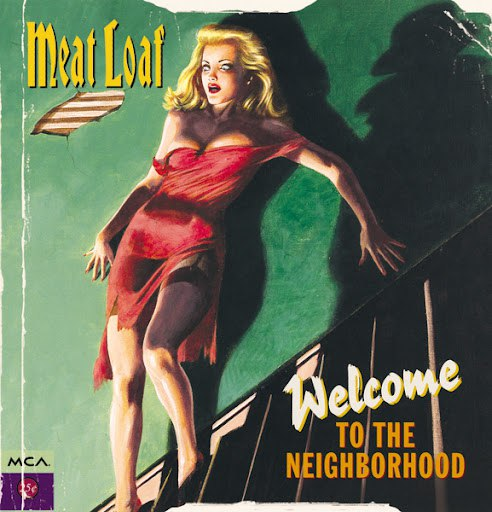 Meat Loaf альбом Welcome To The Neighbourhood