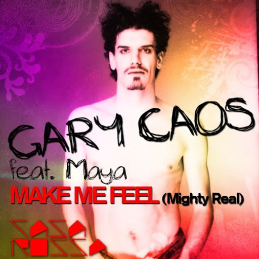 Gary Caos альбом Make Me Feel (Mighty Real)