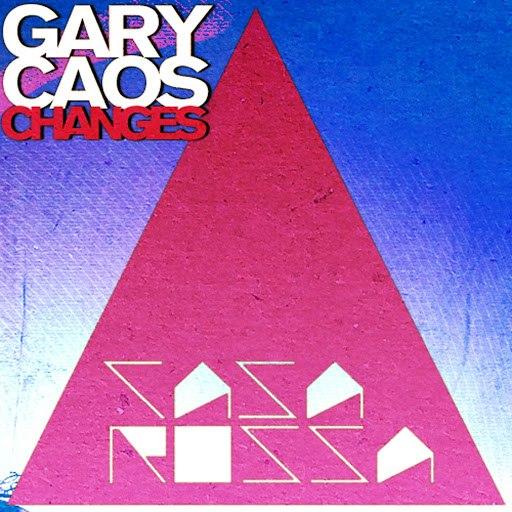 Gary Caos альбом Changes