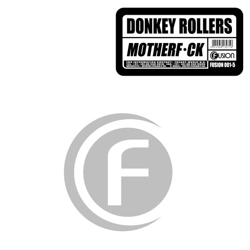 Donkey Rollers альбом Motherf*ck