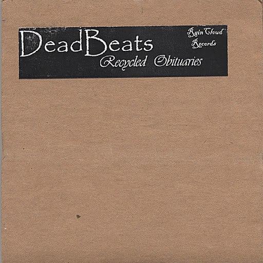 Deadbeats альбом Recycled Obituaries