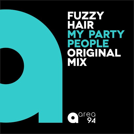 Fuzzy Hair альбом My Party People