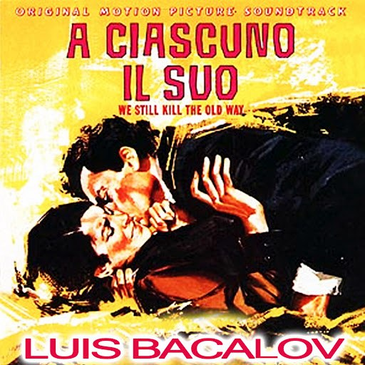 Luis Bacalov альбом A ciascuno il suo (Original Motion Picture Soundtrack)