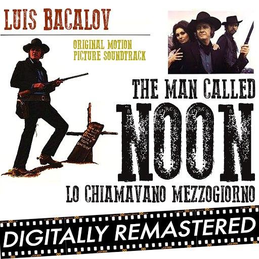 Luis Bacalov альбом The Man Called Noon - Lo Chiamavano Mezzogiorno (Original Motion Picture Soundtrack)