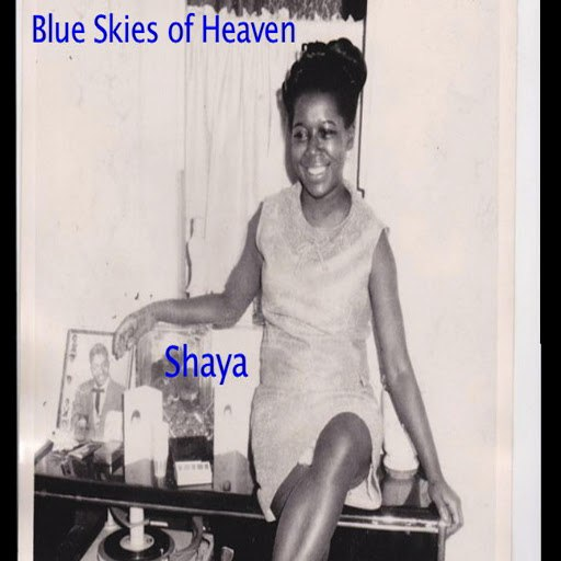 Shaya альбом Blue Skies of Heaven