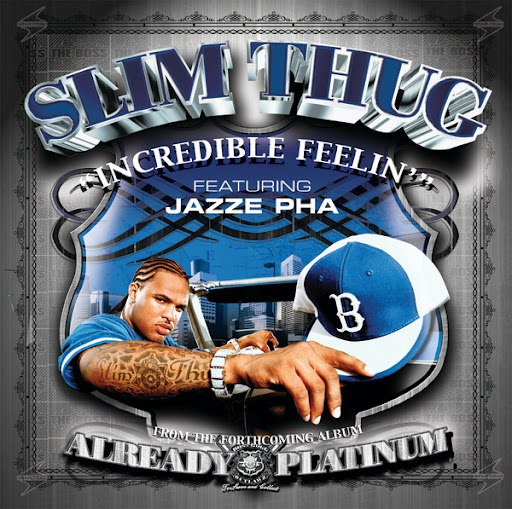 Slim Thug альбом Incredible Feelin'
